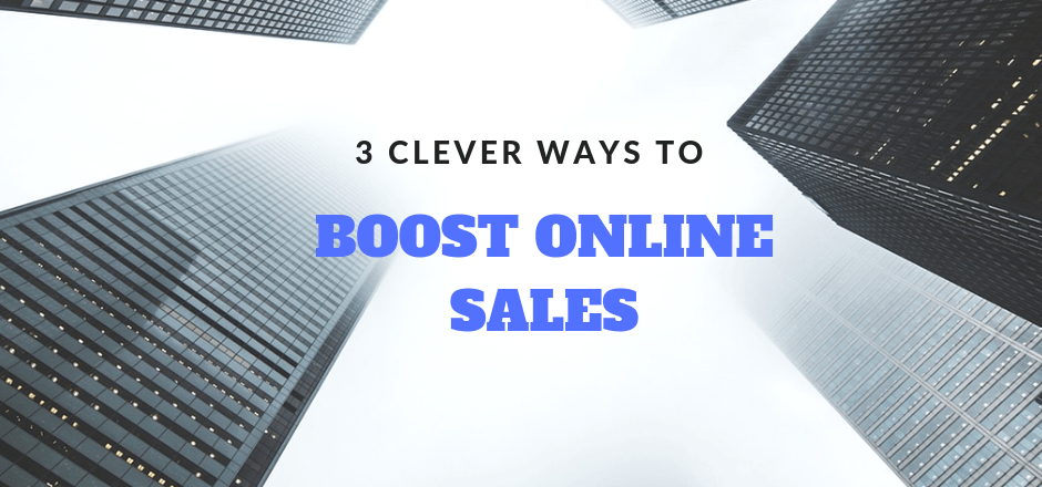 3 Clever Ways To Boost Online Sales • Arctic - Digital Marketing Agency